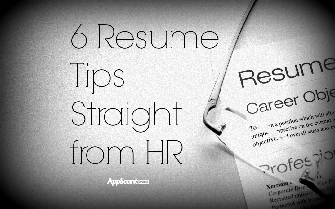 6 Resume Tips Straight From HR  Tips For Resume