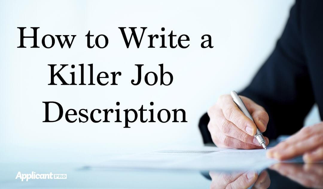 How to Write a Killer Job Description