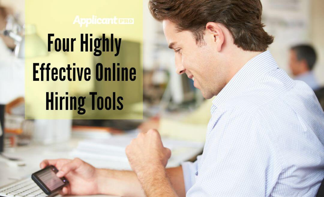4 Highly Effective Online Hiring Tools