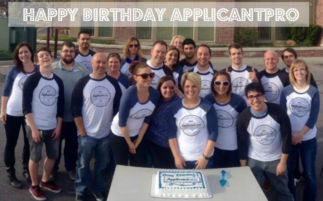 Happy Birthday ApplicantPro (and our applicant tracking system)